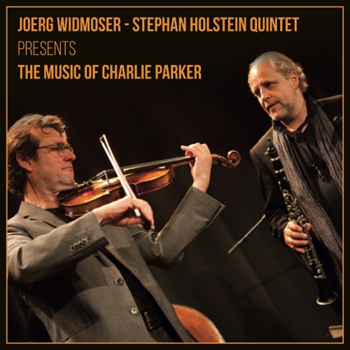 Joerg Widmoser – Stephan Holstein Quintet - The Music of Charlie Parker (LP)